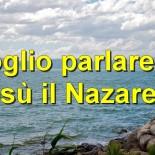 Voglio parlare di Gesù il Nazareno